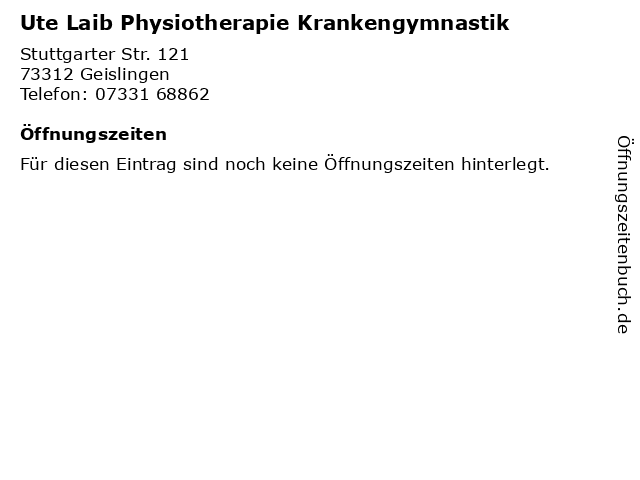 Ute Laib Physiotherapie Krankengymnastik in Geislingen: Adresse und Öffnungszeiten