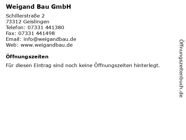 Weigand Bau GmbH in Geislingen: Adresse und Öffnungszeiten
