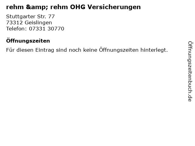 rehm & rehm OHG Versicherungen in Geislingen: Adresse und Öffnungszeiten