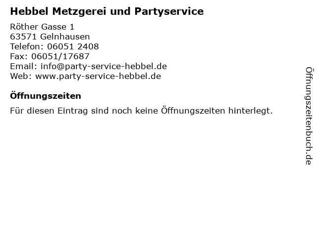 Hebbel Metzgerei und Partyservice in Gelnhausen: Adresse und Öffnungszeiten