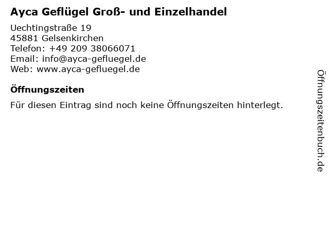 Ayca Geflügel Groß- und Einzelhandel in Gelsenkirchen: Adresse und Öffnungszeiten