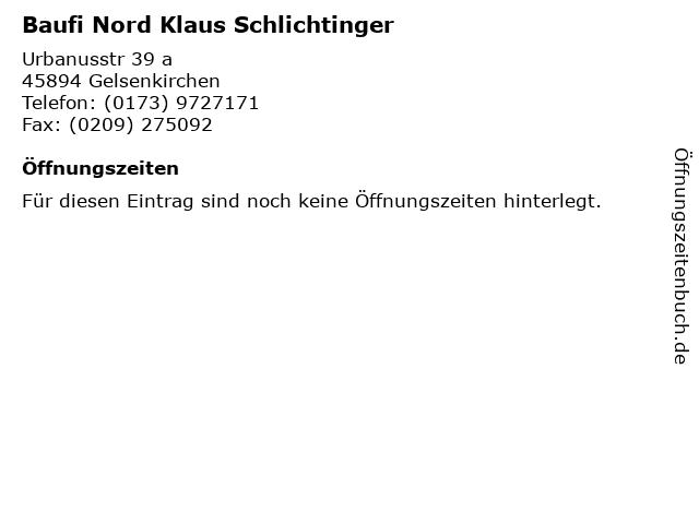 Baufi Nord Klaus Schlichtinger in Gelsenkirchen: Adresse und Öffnungszeiten