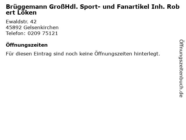 Brüggemann GroßHdl. Sport- und Fanartikel Inh. Robert Löken in Gelsenkirchen: Adresse und Öffnungszeiten