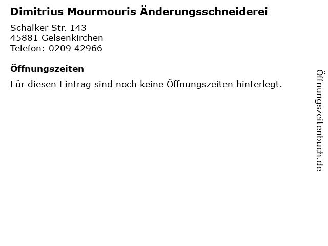 Dimitrius Mourmouris Änderungsschneiderei in Gelsenkirchen: Adresse und Öffnungszeiten