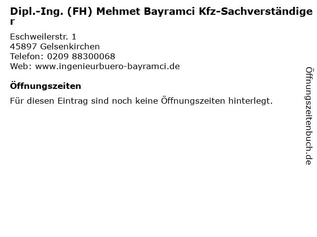 Dipl.-Ing. (FH) Mehmet Bayramci Kfz-Sachverständiger in Gelsenkirchen: Adresse und Öffnungszeiten