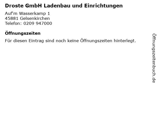 Droste GmbH Ladenbau und Einrichtungen in Gelsenkirchen: Adresse und Öffnungszeiten