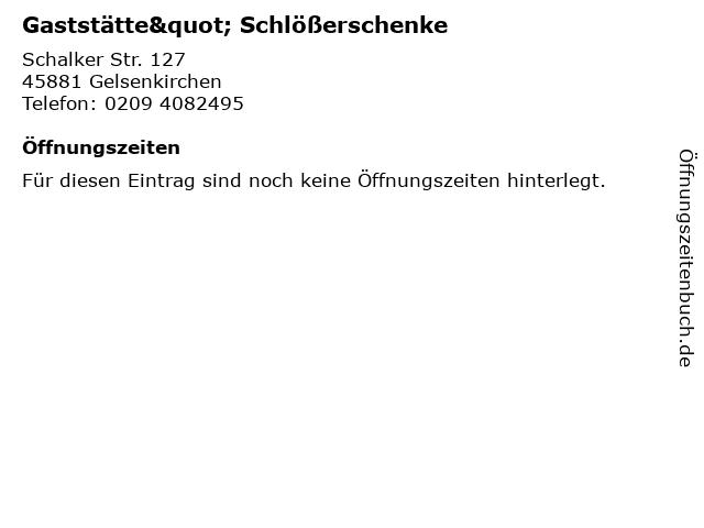 """Gaststätte"""" Schlößerschenke in Gelsenkirchen: Adresse und Öffnungszeiten"""