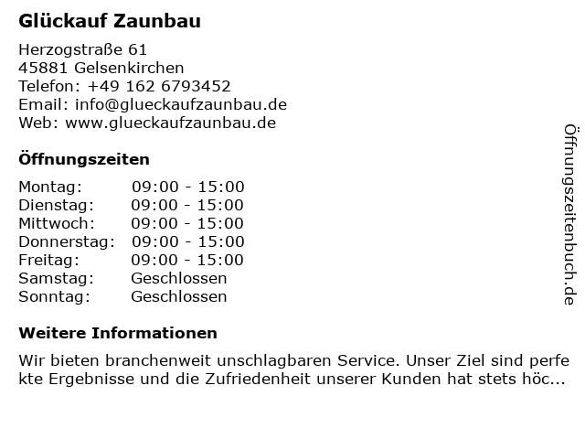 Glück auf Zaunbau in Gelsenkirchen: Adresse und Öffnungszeiten