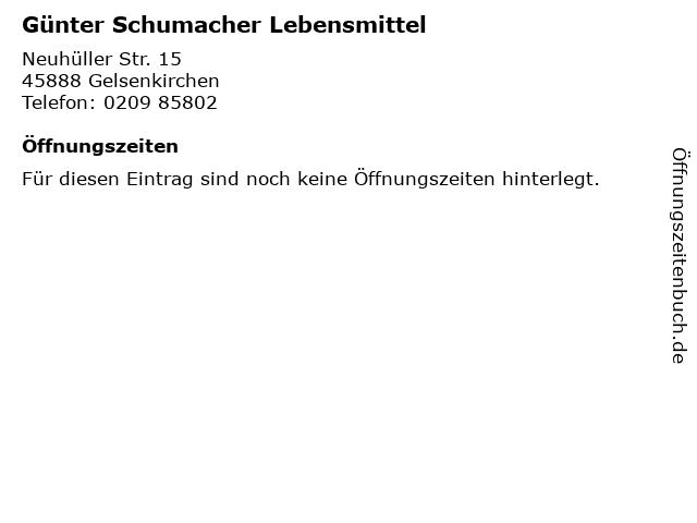 Günter Schumacher Lebensmittel in Gelsenkirchen: Adresse und Öffnungszeiten