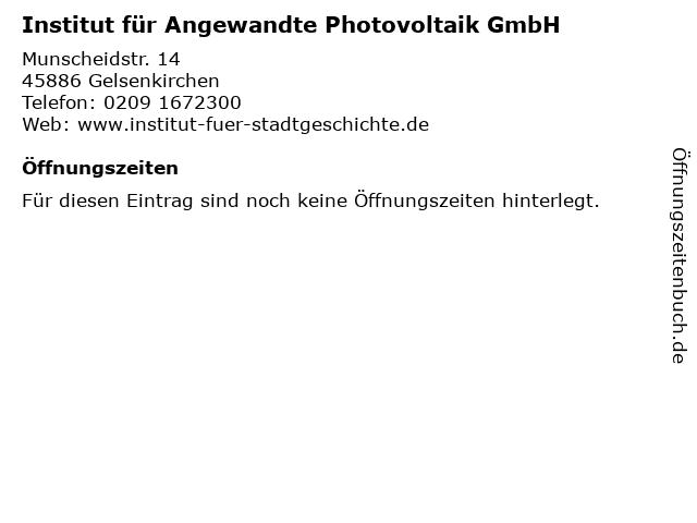 Institut für Angewandte Photovoltaik GmbH in Gelsenkirchen: Adresse und Öffnungszeiten