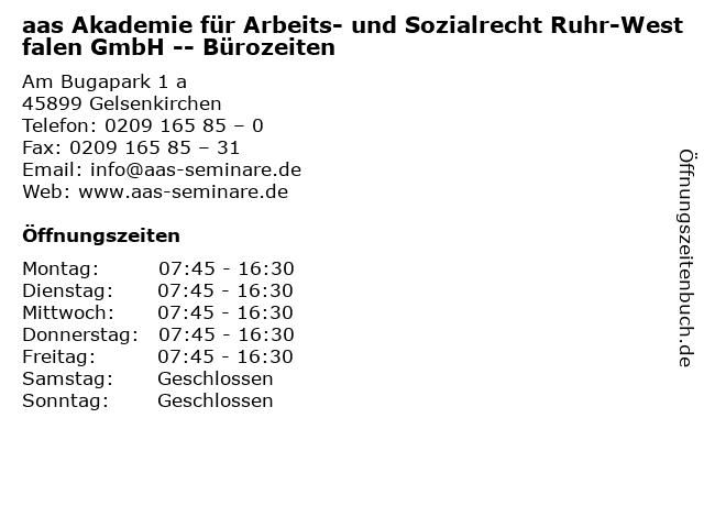 aas Akademie für Arbeits- und Sozialrecht Ruhr-Westfalen GmbH -- Bürozeiten in Gelsenkirchen: Adresse und Öffnungszeiten