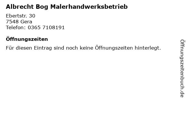 Albrecht Bog Malerhandwerksbetrieb in Gera: Adresse und Öffnungszeiten