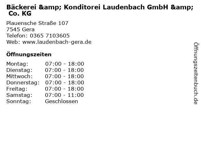 Bäckerei & Konditorei Laudenbach GmbH & Co. KG in Gera: Adresse und Öffnungszeiten