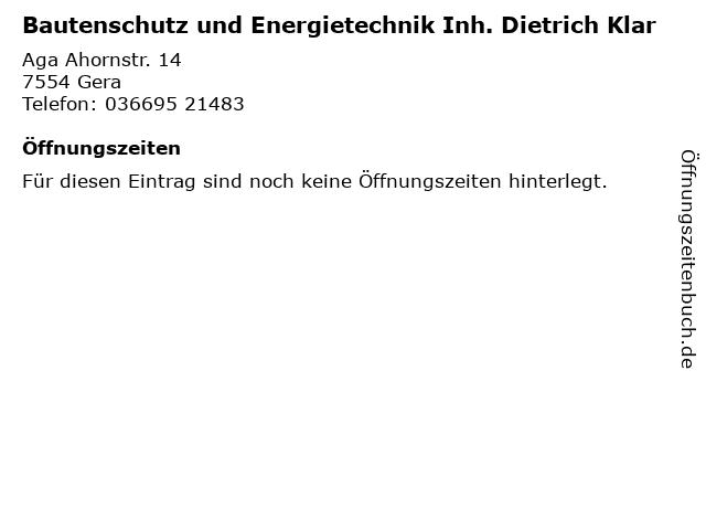 Bautenschutz und Energietechnik Inh. Dietrich Klar in Gera: Adresse und Öffnungszeiten