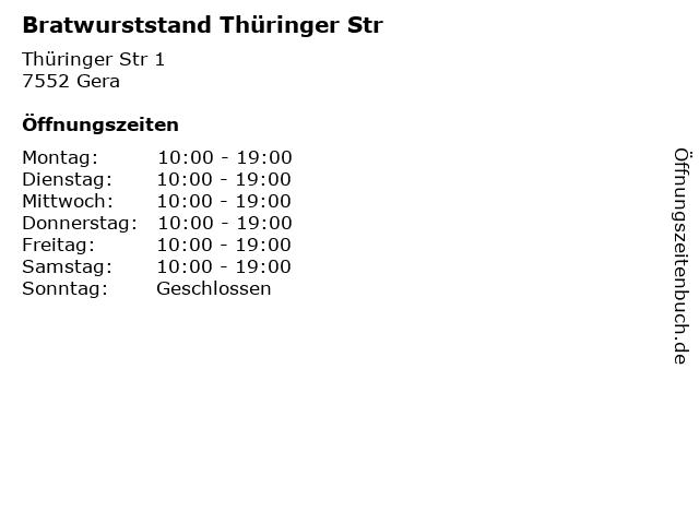 Bratwurststand Thüringer Str in Gera: Adresse und Öffnungszeiten