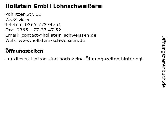 Hollstein GmbH Lohnschweißerei in Gera: Adresse und Öffnungszeiten