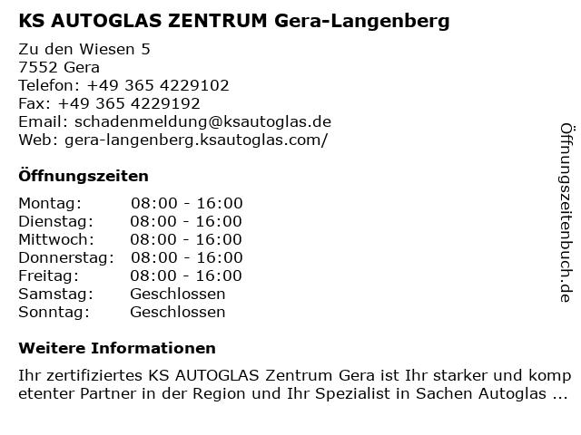 KS AUTOGLAS ZENTRUM Gera-Langenberg in Gera: Adresse und Öffnungszeiten
