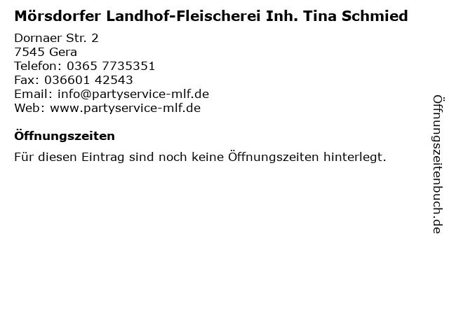 Mörsdorfer Landhof-Fleischerei Inh. Tina Schmied in Gera: Adresse und Öffnungszeiten