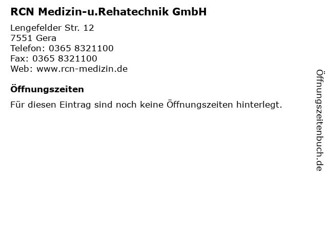 RCN Medizin-u.Rehatechnik GmbH in Gera: Adresse und Öffnungszeiten