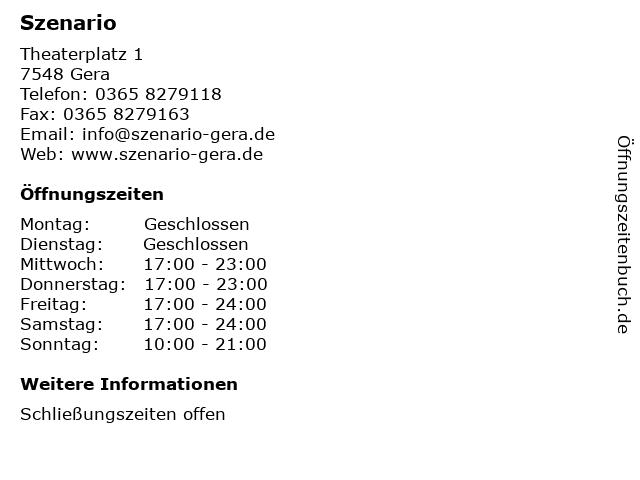 Szenario in Gera: Adresse und Öffnungszeiten