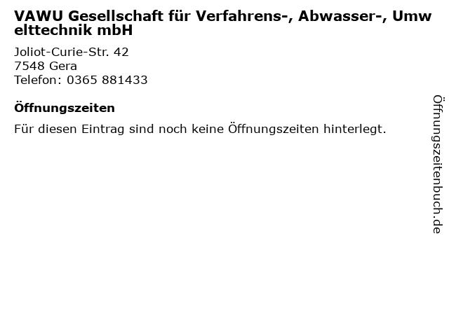 VAWU Gesellschaft für Verfahrens-, Abwasser-, Umwelttechnik mbH in Gera: Adresse und Öffnungszeiten