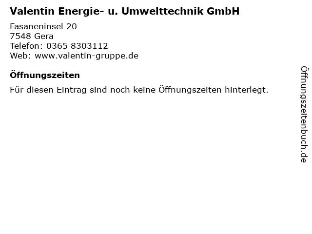 Valentin Energie- u. Umwelttechnik GmbH in Gera: Adresse und Öffnungszeiten