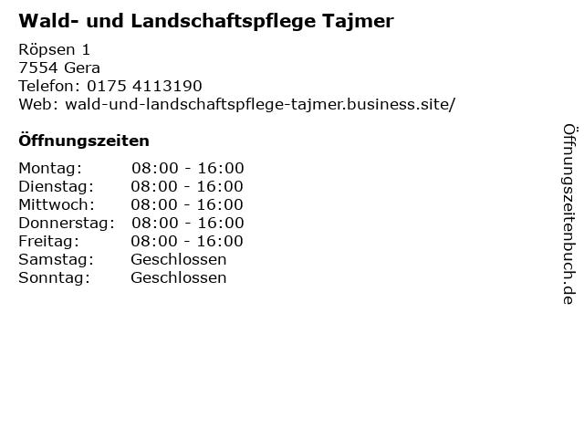 Wald- und Landschaftspflege Tajmer in Gera: Adresse und Öffnungszeiten