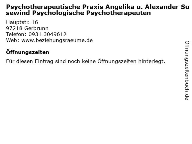 Psychotherapeutische Praxis Angelika u. Alexander Susewind Psychologische Psychotherapeuten in Gerbrunn: Adresse und Öffnungszeiten