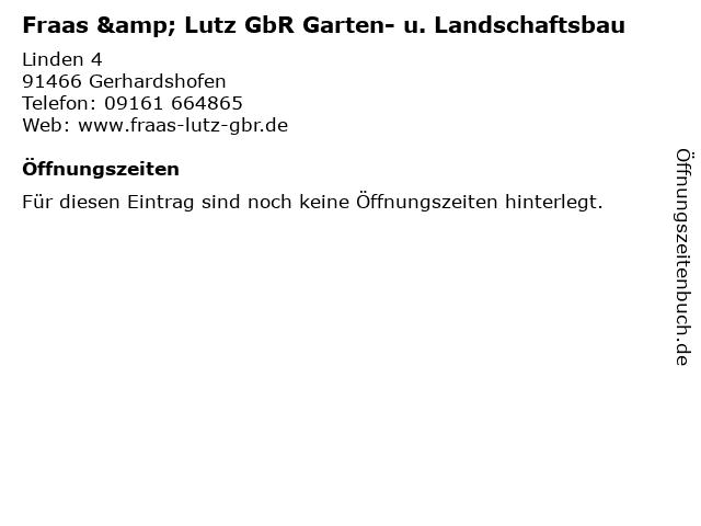 Fraas & Lutz GbR Garten- u. Landschaftsbau in Gerhardshofen: Adresse und Öffnungszeiten