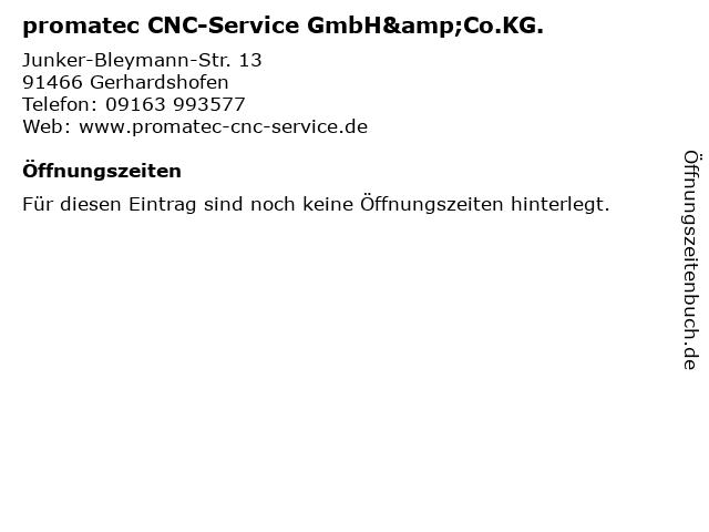 promatec CNC-Service GmbH&Co.KG. in Gerhardshofen: Adresse und Öffnungszeiten