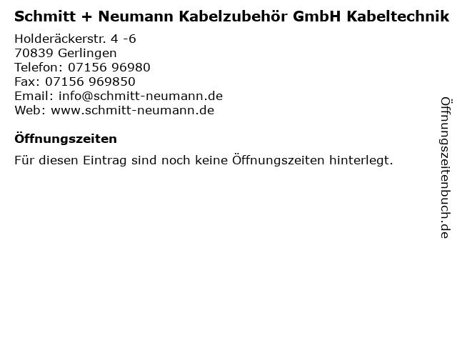 Schmitt + Neumann Kabelzubehör GmbH Kabeltechnik in Gerlingen: Adresse und Öffnungszeiten