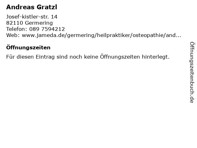 Andreas Gratzl Praxis für Naturheilkunde und Osteopathie in Germering: Adresse und Öffnungszeiten