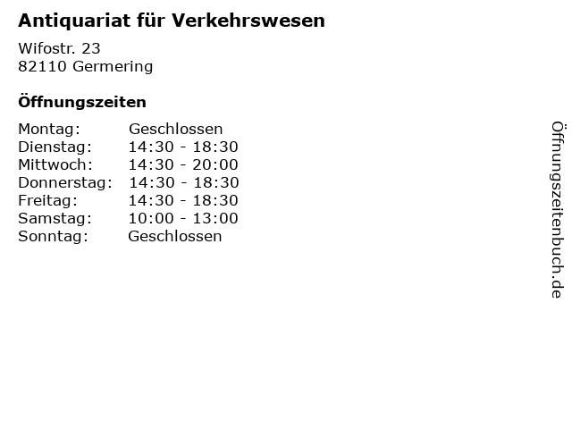 Antiquariat für Verkehrswesen in Germering: Adresse und Öffnungszeiten
