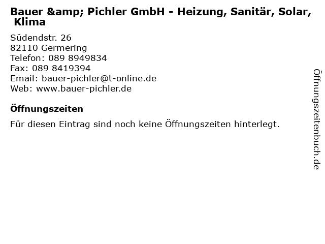 Bauer & Pichler GmbH - Heizung, Sanitär, Solar, Klima in Germering: Adresse und Öffnungszeiten