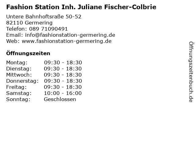 Fashion Station Inh. Juliane Fischer-Colbrie in Germering: Adresse und Öffnungszeiten