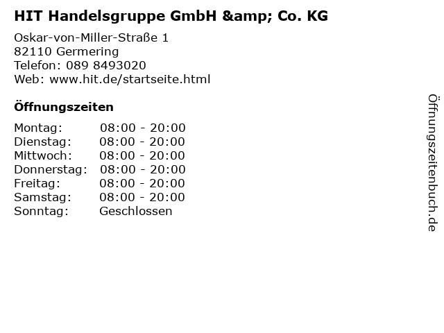 HIT Handelsgruppe GmbH & Co. KG in Germering: Adresse und Öffnungszeiten