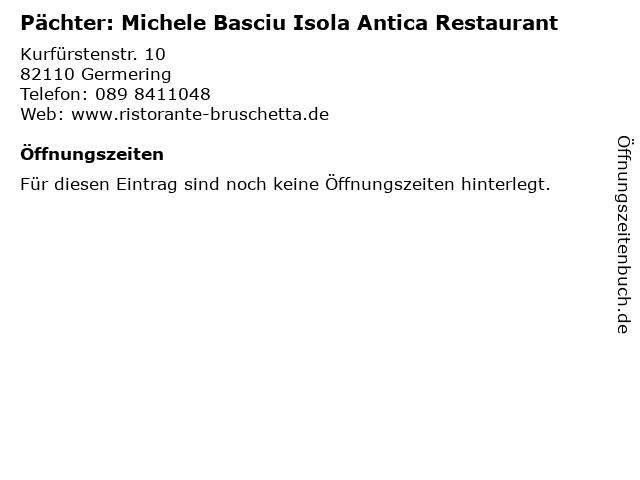 Pächter: Michele Basciu Isola Antica Restaurant in Germering: Adresse und Öffnungszeiten