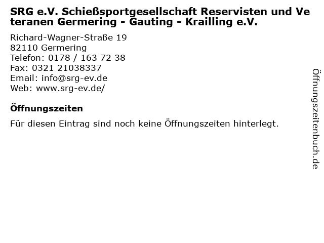 SRG e.V. Schießsportgesellschaft Reservisten und Veteranen Germering - Gauting - Krailling e.V. in Germering: Adresse und Öffnungszeiten