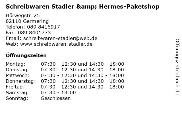 Schreibwaren Stadler & Hermes-Paketshop in Germering: Adresse und Öffnungszeiten