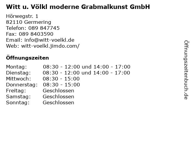 Witt u. Völkl moderne Grabmalkunst GmbH in Germering: Adresse und Öffnungszeiten