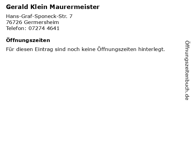 Gerald Klein Maurermeister in Germersheim: Adresse und Öffnungszeiten