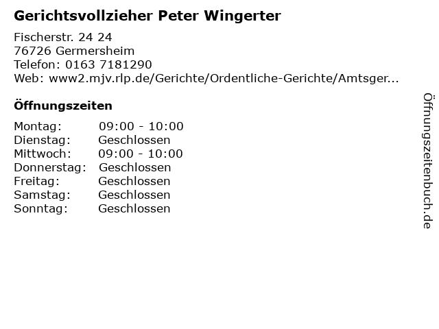 Gerichtsvollzieher Peter Wingerter in Germersheim: Adresse und Öffnungszeiten
