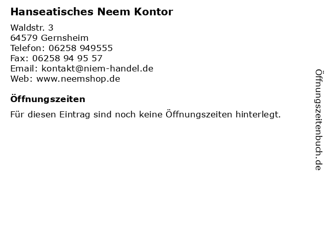 Hanseatisches Neem Kontor in Gernsheim: Adresse und Öffnungszeiten