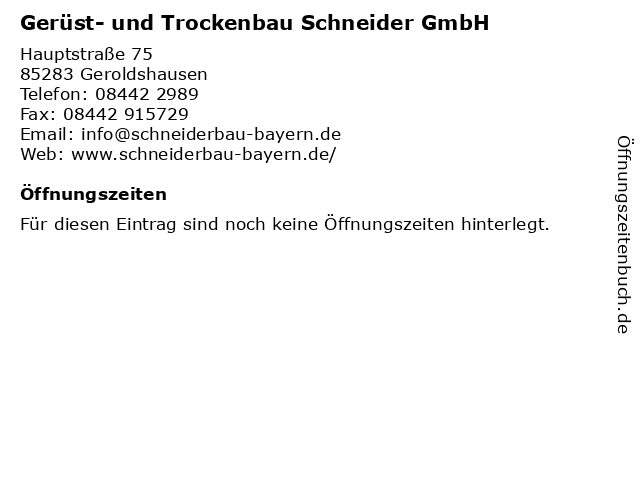 Gerüst- und Trockenbau Schneider GmbH in Geroldshausen: Adresse und Öffnungszeiten