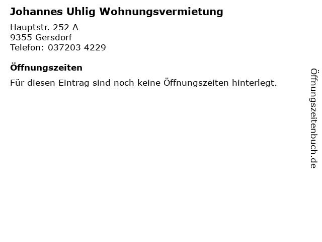 Johannes Uhlig Wohnungsvermietung in Gersdorf: Adresse und Öffnungszeiten