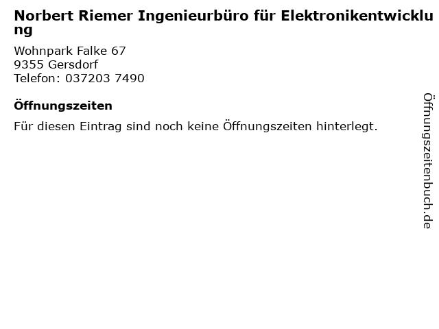 Norbert Riemer Ingenieurbüro für Elektronikentwicklung in Gersdorf: Adresse und Öffnungszeiten