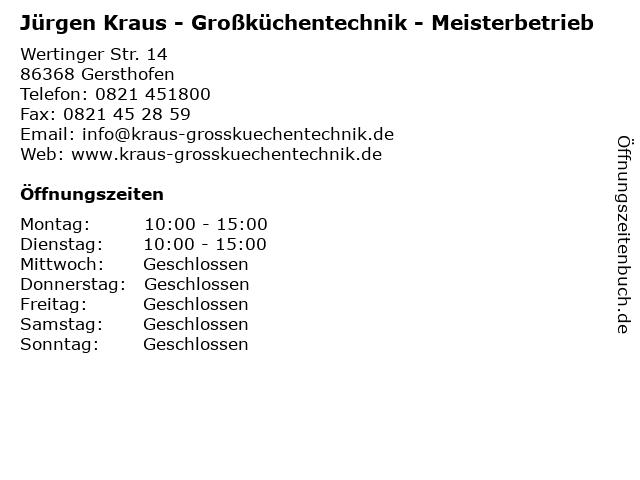 Jürgen Kraus - Großküchentechnik - Meisterbetrieb in Gersthofen: Adresse und Öffnungszeiten
