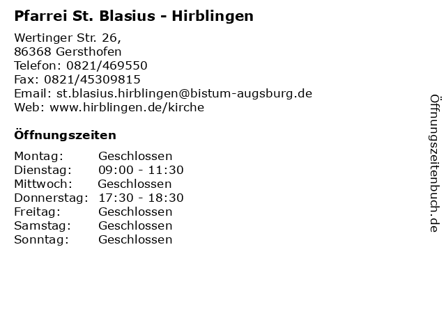 Pfarrei St. Blasius - Hirblingen in Gersthofen: Adresse und Öffnungszeiten