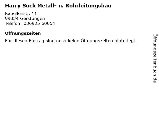 Harry Suck Metall- u. Rohrleitungsbau in Gerstungen: Adresse und Öffnungszeiten
