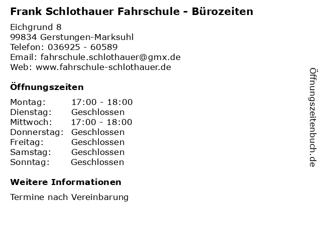 Frank Schlothauer Fahrschule - Bürozeiten in Gerstungen-Marksuhl: Adresse und Öffnungszeiten